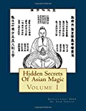 Hidden Secrets Of Asian Magic