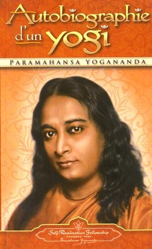 Autobiographie d'un yogi par Paramahansa Yogananda