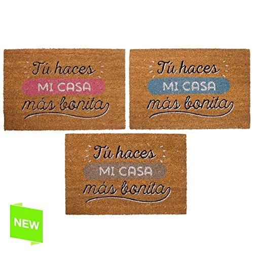 Felpudo Original 'Tu haces mi casa mas bonita' (Rosa)