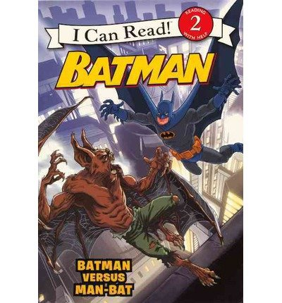 [( Batman Versus Man-Bat: Batman Versus Man-Bat )] [by: J E Bright] [Sep-2012]