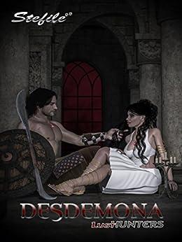 Desdemona: Lust Hunters di [Stefilé]