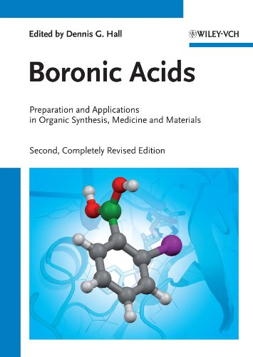 Boronic Acids: Preparation and Applications in Organic Synthesis, Medicine and Materials (English Edition)