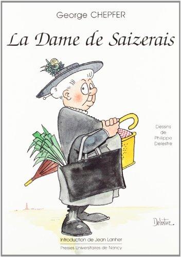 Descargar Libro Dame de saizerais 060697 de Georges Chepfer