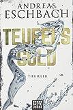 Teufelsgold: Thriller - Andreas Eschbach
