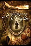 Mister Slaughter (The Matthew Corbett Series Book 3)