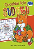 Çocuklar İçin Sudoku 7-10 Yaş: 60 Bulmaca - Türkiye'nin ilk ve en çok satan Sudoku Kitabı yazarlarından.