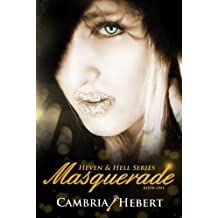 Masquerade (Heven and Hell Series Book 1) (English Edition)