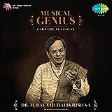 Musical Genius - Dr. M. Balamuralikrishn...