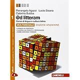@d litteram. Ediz. arancione. Con e-book. Con espansione online. Per le Scuole superiori