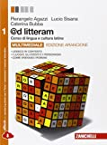 @d litteram. Ediz. arancione. Per le Scuole superiori. Con e-book. Con espansione online