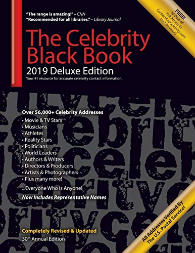 The Celebrity Black Book 2019 (Deluxe Edition): Over 56,000+ Verified Celebrity Addresses for Autographs & Memorabilia, Nonprofit Fundraising, ... Small Business Sales/Marketing & More!