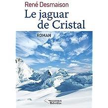 Jaguar de Cristal (le)