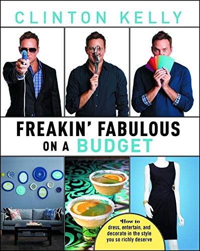 Freakin' Fabulous on a Budget (English Edition)