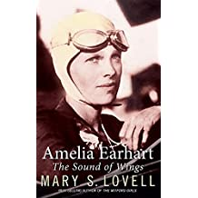 Amelia Earhart: The Sound of Wings