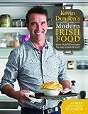 Kevin Dundon's Modern Irish Food by Dundon, Kevin (2013) Hardcover