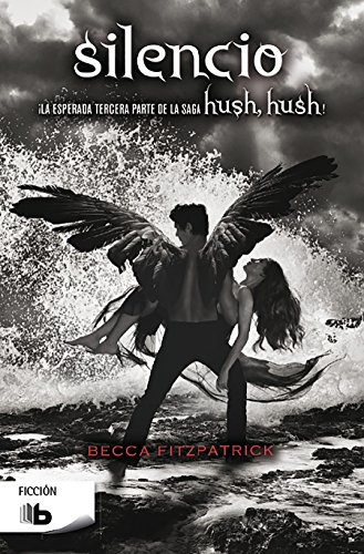Silencio / Silence (Hush, Hush Saga) par Becca Fitzpatrick