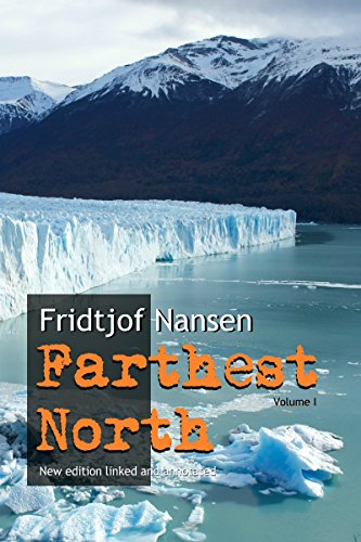 farthest-north-new-annotated-and-linked-edition-volume-i-english-edition