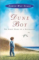 Dune Boy: The Early Years of a Naturalist by Edwin Way Teale (2002-04-24)