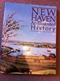 New Haven: An Illustrated History (1981-01-01)