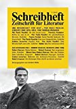 Eine Wissenschaft vom Licht - Pier Paolo Pasolinis sp?te Gedichte/Das Eichmann-Feld - Robert Duncan (Schreibheft, Zeitschrift f?r Literatur, 73)