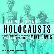 LATE VICTORIAN HOLOCAUSTS    M