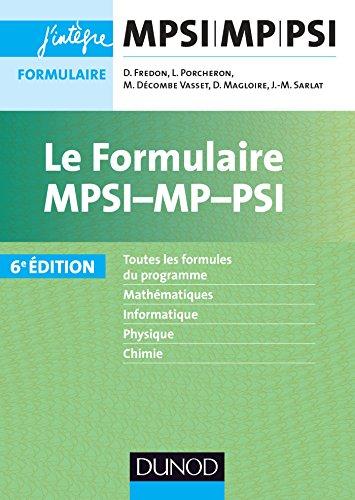 Le formulaire MPSI-MP-PSI - 6e d. (Concours Ecoles d'ingnieurs)
