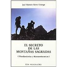 El secreto de las montañas sagradas : mandamientos y bienaventuranzas