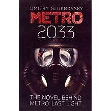 [(Metro 2033: First U.S. English Edition)] [Author: Dmitry Glukhovsky] published on (January, 2013)