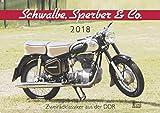 Schwalbe, Sperber & Co. 2018: Zweiradklassiker aus der DDR -