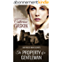The Property of a Gentleman: One House. Many secrets. (English Edition)