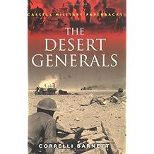 The Desert Generals (Cassell Military Paperbacks)