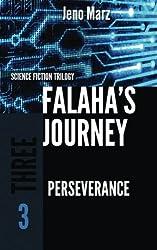 Perseverance: Volume 3 (Falaha's Journey Trilogy)