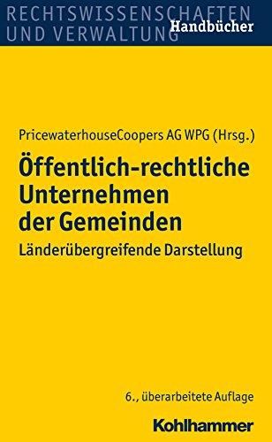 offentlich-rechtliche-unternehmen-der-gemeinden-landerubergreifende-darstellung-rechtswissenschaften
