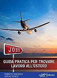 Guida pratica per trovare lavoro all'estero