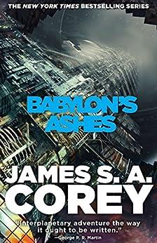 Babylon's Ashes: Book Six Of The Expanse (now A Prime Original Series) por James S. A. Corey epub