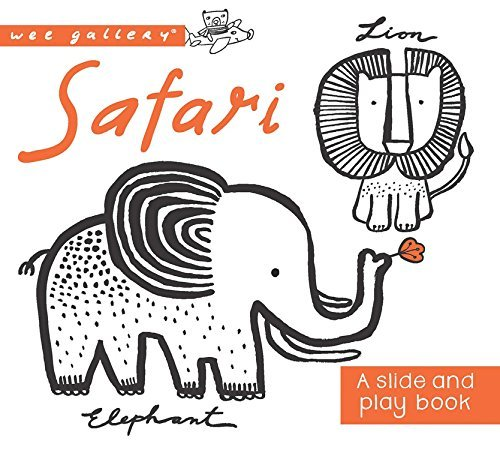 Wee Gallery: Safari: A Slide and Play book (Wee Gallery Board Books) (2016-03-01)