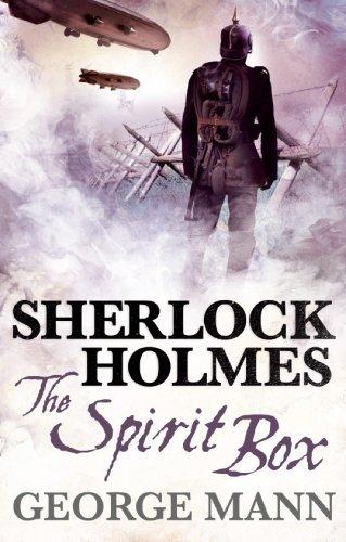 Sherlock Holmes: The Spirit Box by George Mann (2014-08-19)