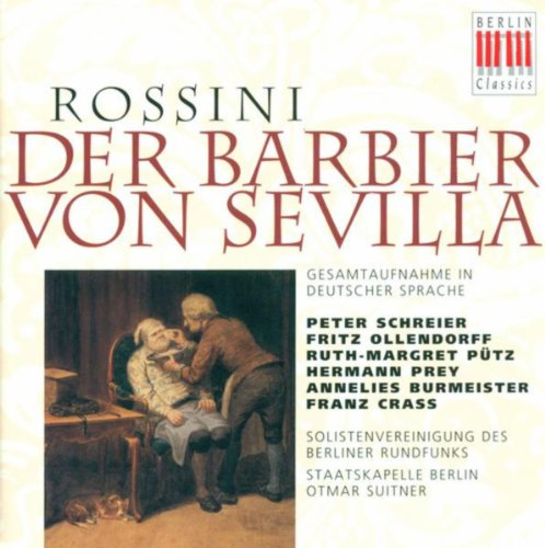 Rossini, G.: Barbiere Di Siviglia (Il) [The Barber Of Seville] [Sung In German] [Opera] [Suitner]