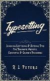 Best Sharpie Kindles - Typesetting: Learning Lettering & Setting Type For Beginner Review