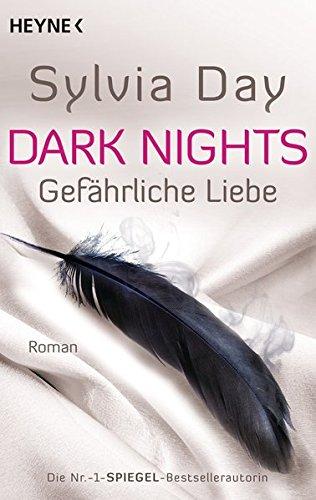 Dark Nights - Gefährliche Liebe: Roman (Dark-Nights-Serie, Band 2)