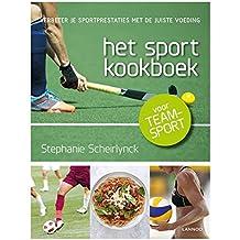 Het sportkookboek voor teamsport: Verbeter je sportprestaties met de juiste voeding