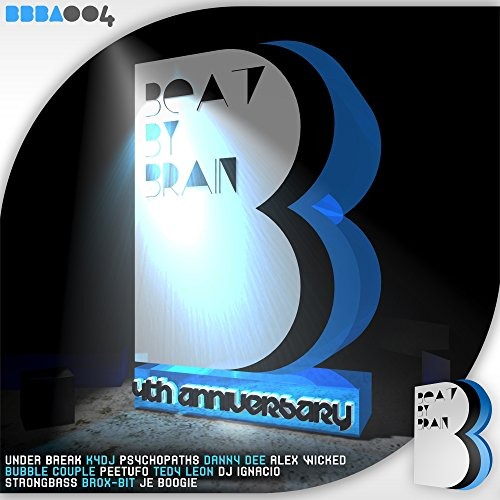 Beat By Brain - 4th Anniversary [Explicit]