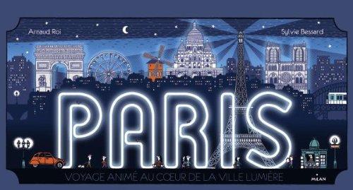 Paris, promenade animée au coeur de la plus belle ville du monde par Arnaud Roi