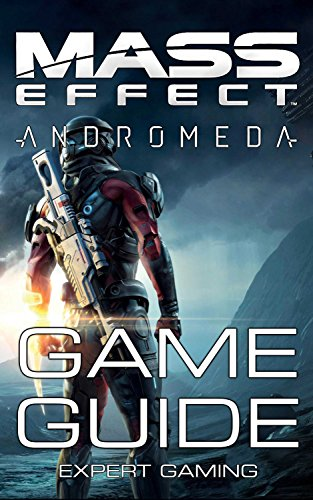 Mass Effect: Andromeda - Game Guide: Walkthrough, Tips and Tricks, Things To Do First and Much More! (English Edition)