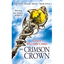 The Crimson Crown (The Seven Realms Series, Book 4) by Cinda Williams Chima (2013-07-04)