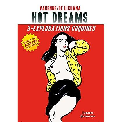 Hot Dreams T3 : Explorations coquines