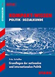 Kompakt-Wissen Gymnasium - Grundlagen der nationalen/ internationalen Politik