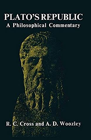 Plato's Republic: A Philosophical Commentary by R. C. Cross (1979-06-17)