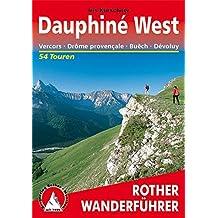 Dauphiné West - Vercors, Drôme provençale, Buech, Devoluy. 54 Touren.