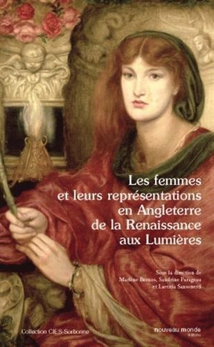 Les femmes et leurs représentations en Angleterre de la Renaissance aux Lumières